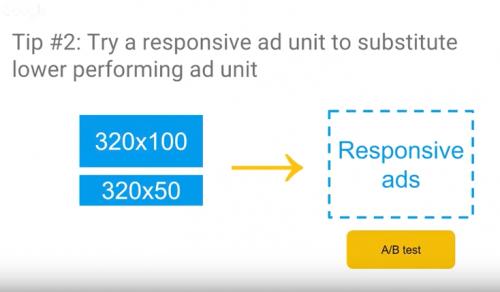 最適化の助言2:レスポンシブ広告ユニットをバナー広告の代わりにお使い下さい
